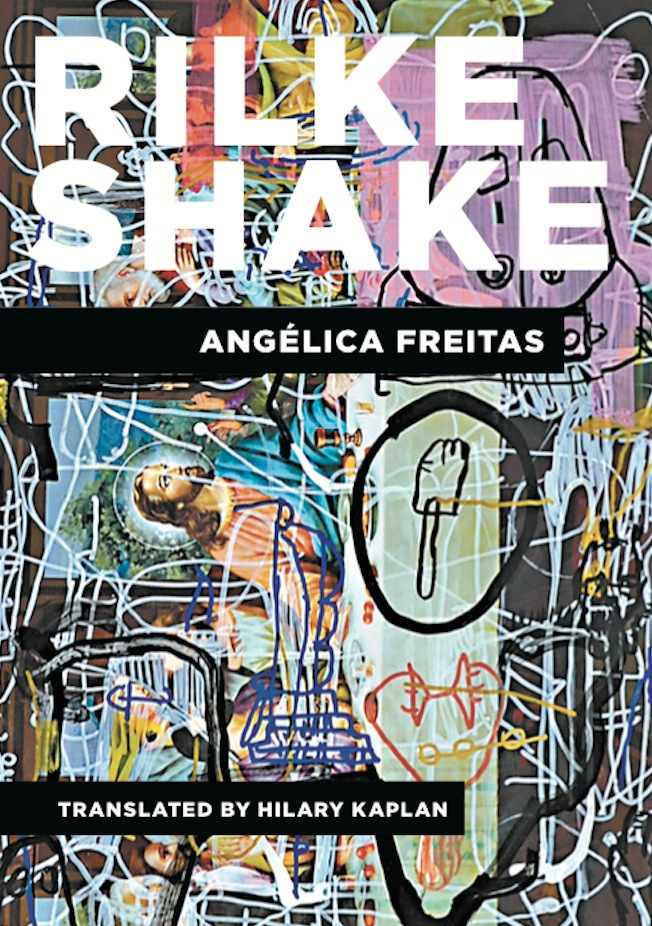 Rilke Shake by Angelica Freitas, translated by Hilary Kaplan, Phoneme Media